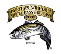 Martha's Vineyard Striped Bass & Bludefish Derby